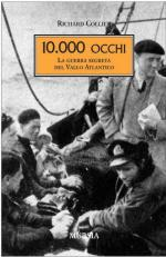 15002 - Collier, R. - Diecimila occhi. La guerra segreta del Vallo Atlantico