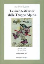 15013 - Mazzucco, G.F. - Manifestazioni delle Truppe Alpine (Le)