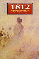 15014 - Austin, P.B. - 1812 Napoleon in Moscow
