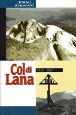 15028 - Schemfil, V. - Col di Lana 1915-17