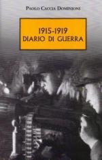 15030 - Caccia Dominioni, P. - 1915-19 Diario di guerra