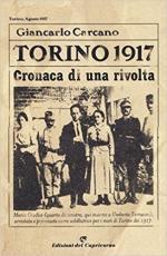 15064 - Carcano, G. - Torino 1917. Cronaca di una rivolta