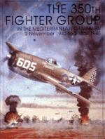 15065 - AAVV,  - 350th Fighter Group in the Mediterranean Campaign
