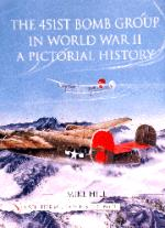 15072 - Hill, M. - 451st Bomb Group in World War II. A Pictorial History (The)