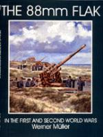 15092 - Haupt, W. - 88 mm Flak in WWI and WWII
