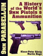 15096 - Koenig, K.P. - 9 mm Parabellum. History and development of the worlds 9mm pistols and ammunition