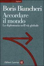 15127 - Biancheri, B. - Accordare il mondo