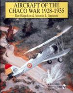 15204 - Hagedorn, D. - Aircraft of the Chaco War 1928-35