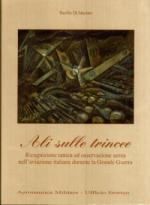15251 - Di Martino, B. - Ali sulle trincee. Ricognizione tattica ed osservazione aerea dell'aviazione italiana durante la Grande Guerra