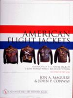 15319 - Maguire, J. et al. - American flight jackets, airmen and aircraft. History of US flyer's jackets from WWI to Desert Storm