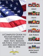 15328 - AAVV,  - Complete Guide to Military Ribbons of the United States Army, Navy, Marines, Air Force, Coast Guard and Merchant Marine 1861 to 2014