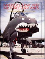 15337 - Dean, F. - America's Army and Air Force Airplanes. Post WWI to the Present