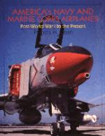 15338 - Dean, F. - America's Navy and Marine Corps Airplanes. Post WWI to the Present