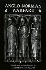 15371 - Strickland, M.J. - Anglo-Norman Warfare