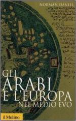 15415 - Daniel, N. - Arabi e l'Europa nel Medioevo (Gli)