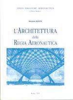 15431 - Ranisi, M. - Architettura della Regia Aeronautica