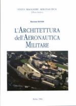 15432 - Ranisi, M. - Architettura dell'Aeronautica Militare
