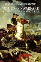 15484 - Featherstone, D. - Armies and warfare in the pike and shot era 1422-1700