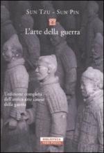 15547 - Sun Tzu-Sun Pin,  - Arte della Guerra. L'edizione completa dell'antica arte cinese della guerra (L')