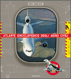 15587 - Angelucci, E. et al. - Atlante enciclopedico degli aerei civili