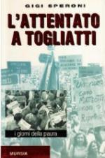 15600 - Speroni, G. - Attentato Togliatti (L')