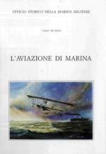 15636 - De Risio Pagano, C. - Aviazione di Marina (L')