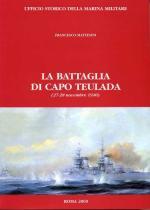 15717 - Mattesini, F. - Battaglia di Capo Teulada (27-28 novembre 1940) (La)