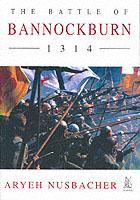 15749 - Nusbacher, A. - Battle of Bannockburn 1314 (The)