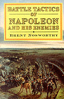 15769 - Nosworthy, B. - Battle tactics of Napoleon and his Enemies