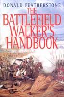 15772 - Featherstone, D. - Battlefield Walker's Handbook (The)