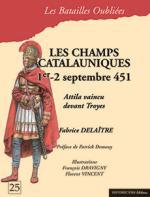 15822 - Delaitre-Demouy-Vincent-Dravigny, F.-P.-F.-F. - Batailles Oubliees 25: Les Champs Catalauniques 1er-2 septembre 451. Attila vaincu devant Troyes