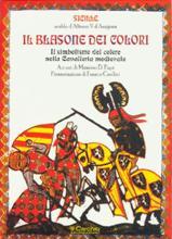 15843 - Courtois, J. - Blasone dei colori. Il simbolismo del colore nella cavalleria medievale (Il)