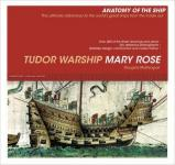 15898 - McElvogue, D. - Tudor Warship Mary Rose (Anatomy of the Ship)