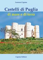 15945 - Capone, L. - Castelli di Puglia di mare e di terra
