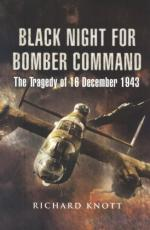 15947 - Knott, R. - Black Night for Bomber Command. The Tragedy of 16 December 1943