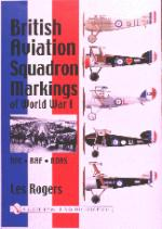 15979 - Rogers, L. - British Aviation Squadron Markings of World War I. RFC - RAF - RNAS
