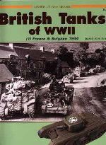 16002 - Fletcher, D. - British Tanks of WWII (1): France and Belgium 1944