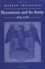 16030 - Treadgold, W. - Byzantium and its army 284-1081