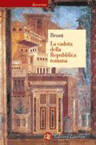 16051 - Brunt, P.A. - Caduta della Repubblica Romana (La)