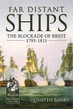 16125 - Barry, Q. - Far Distant Ships. The Royal Navy and the Blockade of Brest 1793-1815