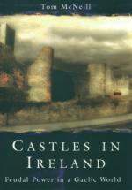 16159 - McNeill, T. - Castles in Ireland. Feudal power in gaelic world