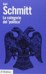 16162 - Schmitt, C. - Categorie del politico (Le)