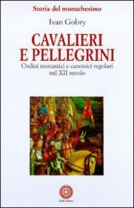 16170 - Gobry, I. - Cavalieri e Pellegrini
