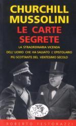 16229 - Festorazzi, R. - Churchill-Mussolini. Le carte segrete