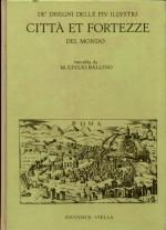 16243 - Ballino, G. - De' disegni delle piu' illustri citta' et fortezze del mondo