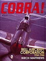 16272 - Matthews, B. - Cobra! Bell Aircraft Corporation 1934-46