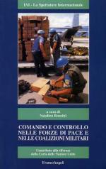 16301 - Ronzitti, N. - Comando e controllo nelle forze di pace e nelle coalizioni militari