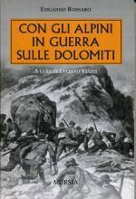 16348 - Rossaro-Viazzi, E.-L. - Con gli Alpini in guerra sulle Dolomiti