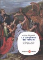16385 - Piganiol, A. - Conquiste dei romani. Fondazione e ascesa di una grande civilta' (Le)