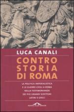 16393 - Canali, L. - Contro storia di Roma.
